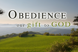 Obedience Our Gift To God Blog By Ronny Clark Providence Church February Lake Providence Louisiana